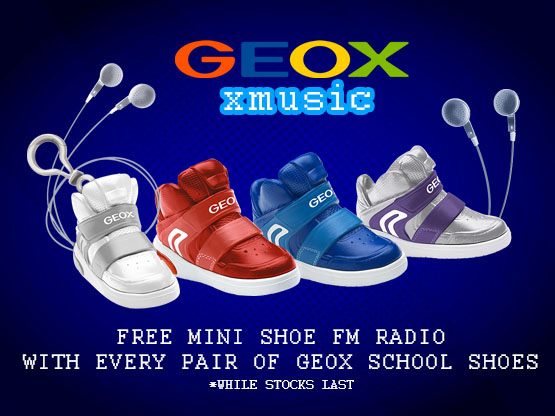 Free Mini Shoe FM Radio With Every Pair of Geox School Shoes*!