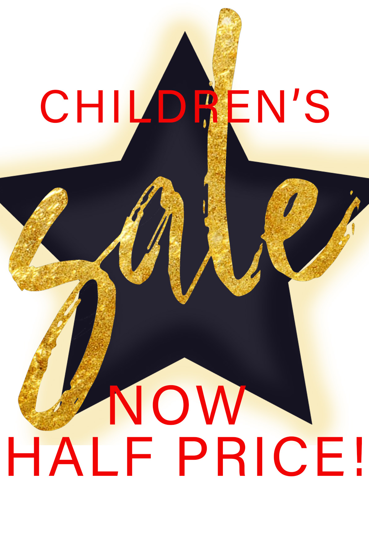 CHILDRENS SALE! NOW HALF PRICE!!