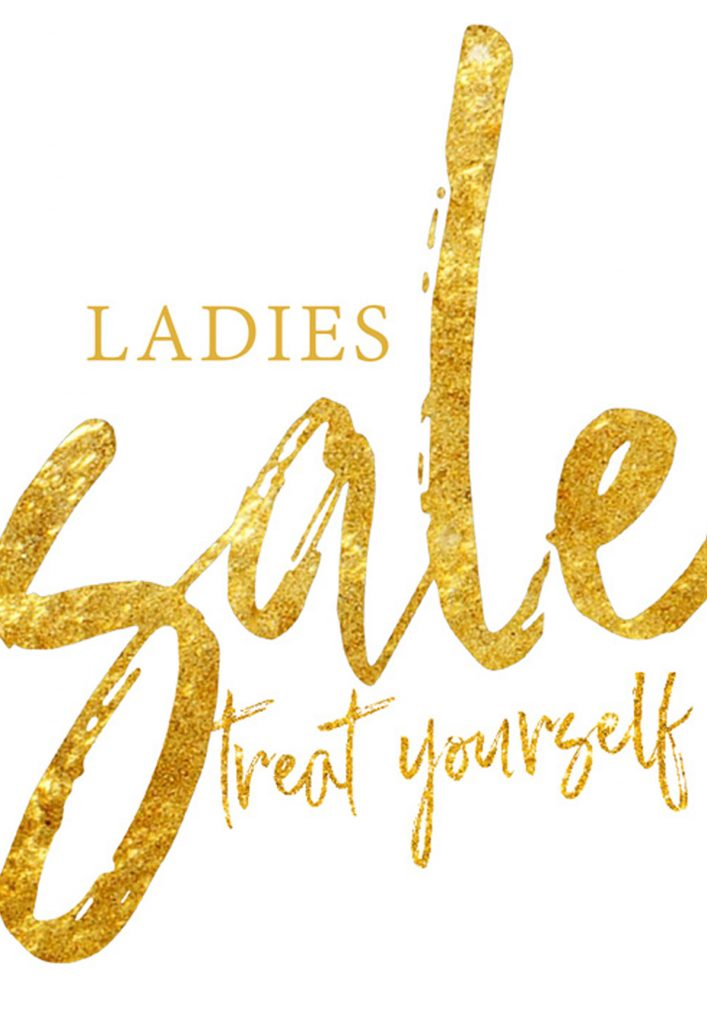 LADIES SALE! Shop the styles you love for less!